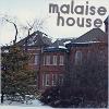 The Malaise House RP