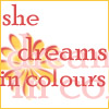 She dreams in colours