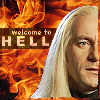 dragonsangel68: HP - Lucius welcome to hell
