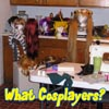 What Cosplayers