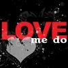 love me do.