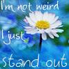 I'm not wierd!