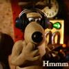 Gromit: Hmmm