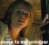 E: come to my window