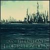 On the Distant Horizon