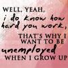 Margravine Palavar: Unemployed
