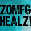 zOMFG HEALZ!
