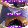 silly: it's cake!