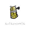 Kel: exterminate!