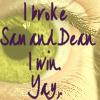 You shouldn't let poets lie to you: I broke SamnDean