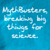 Mythbusters breaking things (by jadwin)