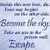 Rumi: Inside this new love -Sky- Escape
