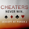 text -- cheaters never win.