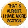 Frances: Buffy - quote - Scotch.
