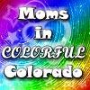 Colorado Mommies!