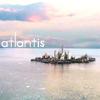 live the life you've imagined: atlantis
