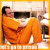 Let's Go To Prison Community