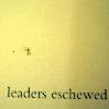 leaders eschewed