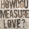 how do you measure love