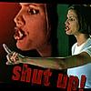 Cordelia Chase: Shut up!