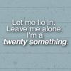 {2?} Twenty Something