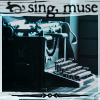 writing: sing muse