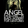 All the best fandoms have time traveling monks.: AngelBadAssery by cracker4jenn