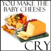 Vocabulary/Back Scritches: crying baby cheeses