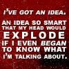 head-exploding idea
