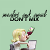 TLC - Merlot and e-mail don't mix
