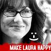 Make Laura Happy!