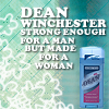 Sarah :): SPN--Dean made for a woman! ;)
