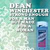 Sarah :): SPN--Dean made for a woman! ;)