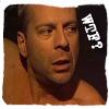 WTF? Bruce Willis