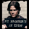 hiyacynth: SPN: Sam: Idiot for a brother