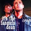 Jensen - Fangirls, Dean!  Crap!