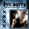 CSI - I'm Sorry