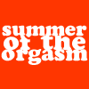 the summer of the orgasm