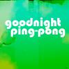 Piper Brandybuck: Switchfoot // Jon // Ping Pong