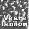 we are fandom