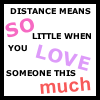 distance means so little when you love s