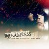 kame; dreamless
