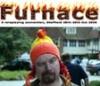 Furnace, silly
