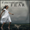 see my fear