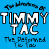 The Adventures of Timmy Tac