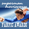 Superman Movieverse Fanfiction Awards