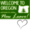 welcome to OR now leave!