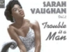Trouble is a Man--S. Vaughn