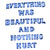 nothing hurt