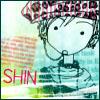 SHIN!